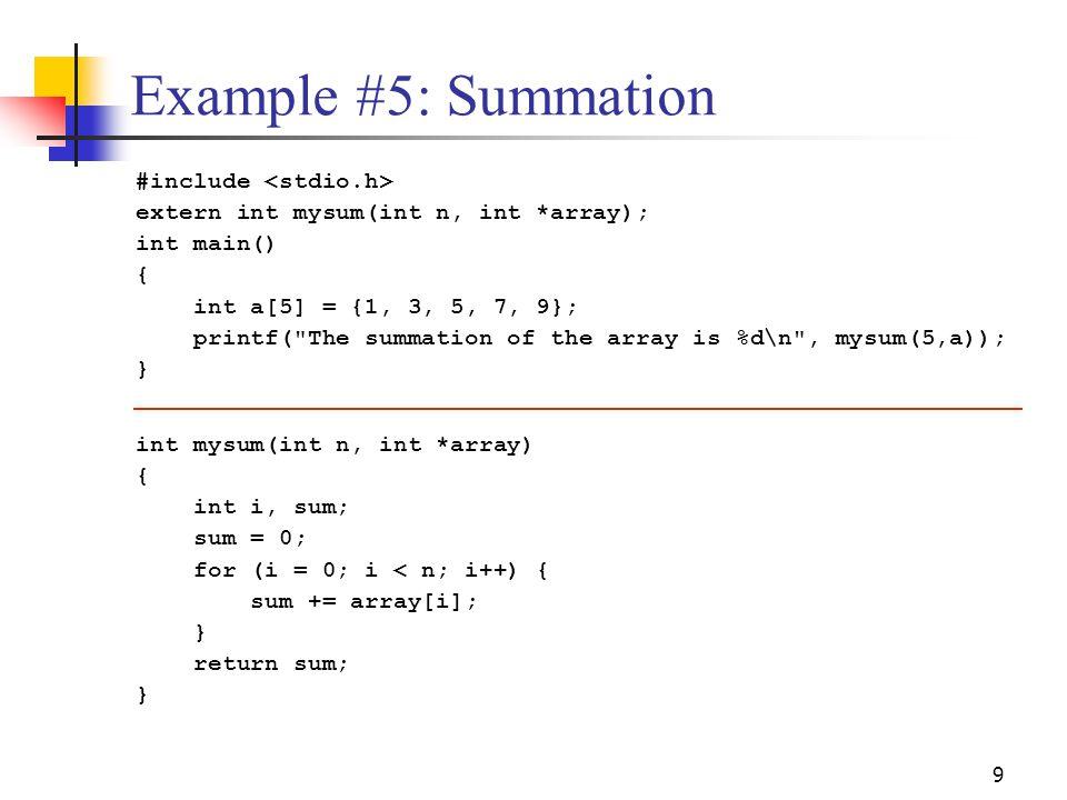 Example #5: Summation #include <stdio.h>