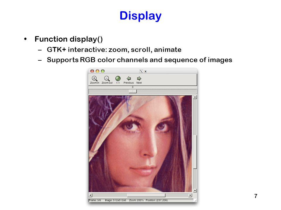 Display Function display() GTK+ interactive: zoom, scroll, animate