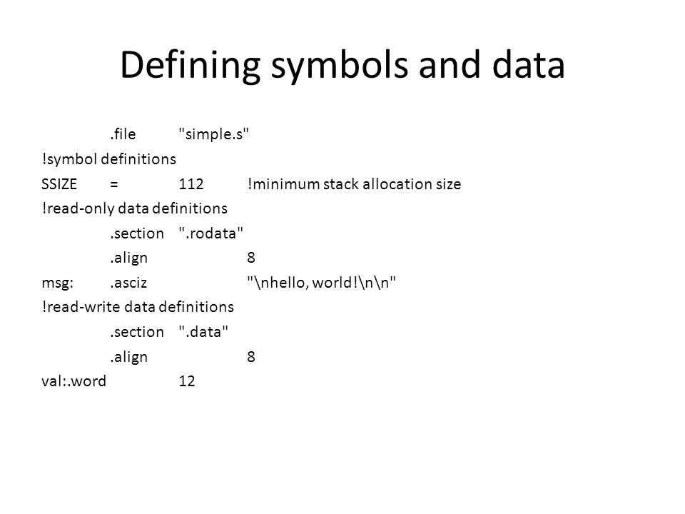 Defining symbols and data