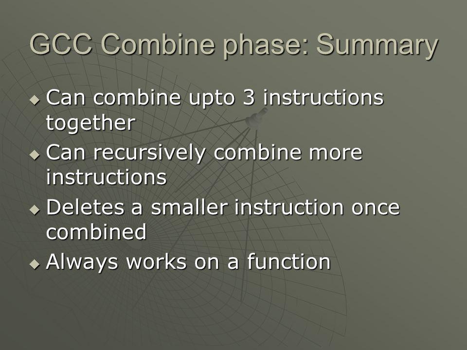 GCC Combine phase: Summary