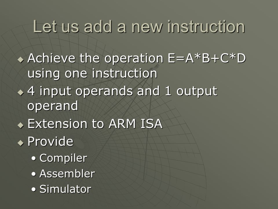 Let us add a new instruction