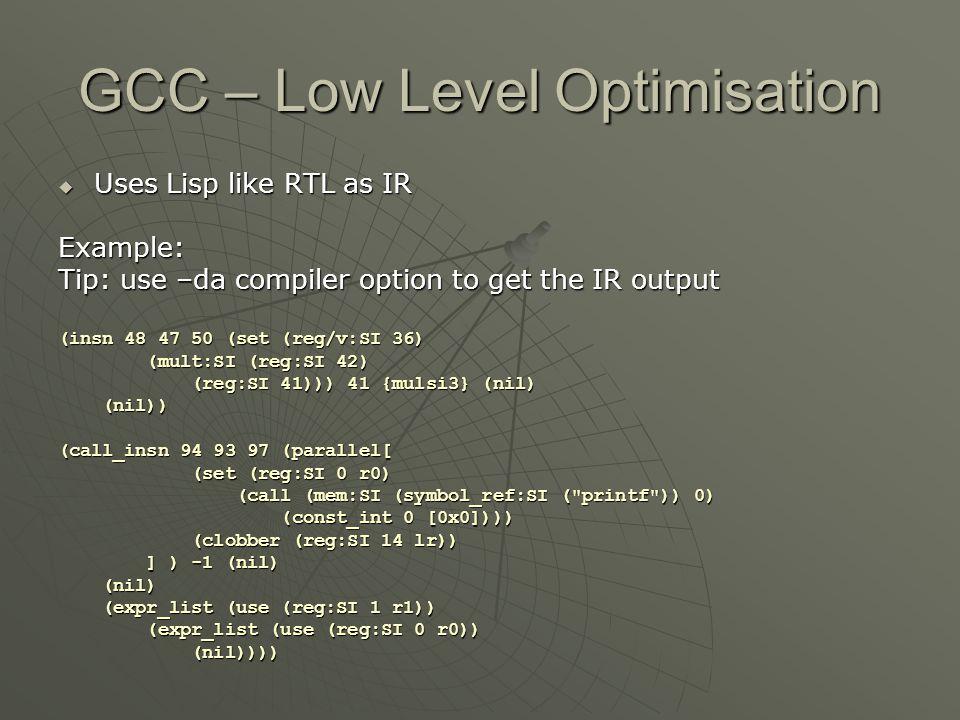 GCC – Low Level Optimisation