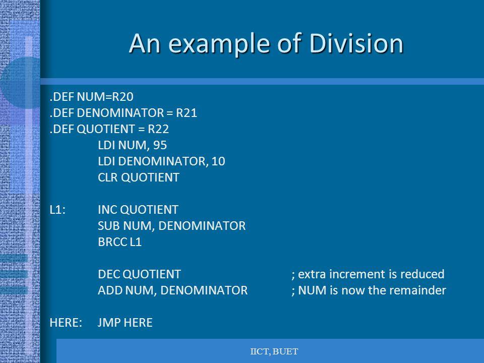 An example of Division .DEF NUM=R20 .DEF DENOMINATOR = R21