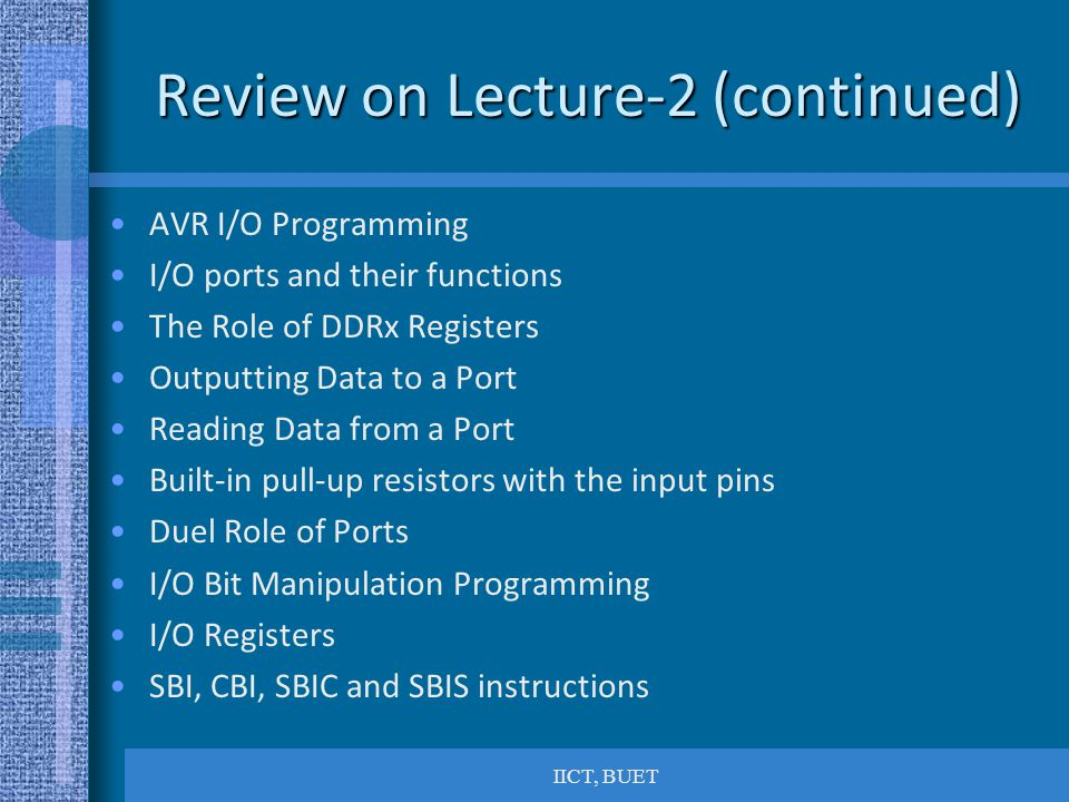 Review on Lecture-2 (continued)