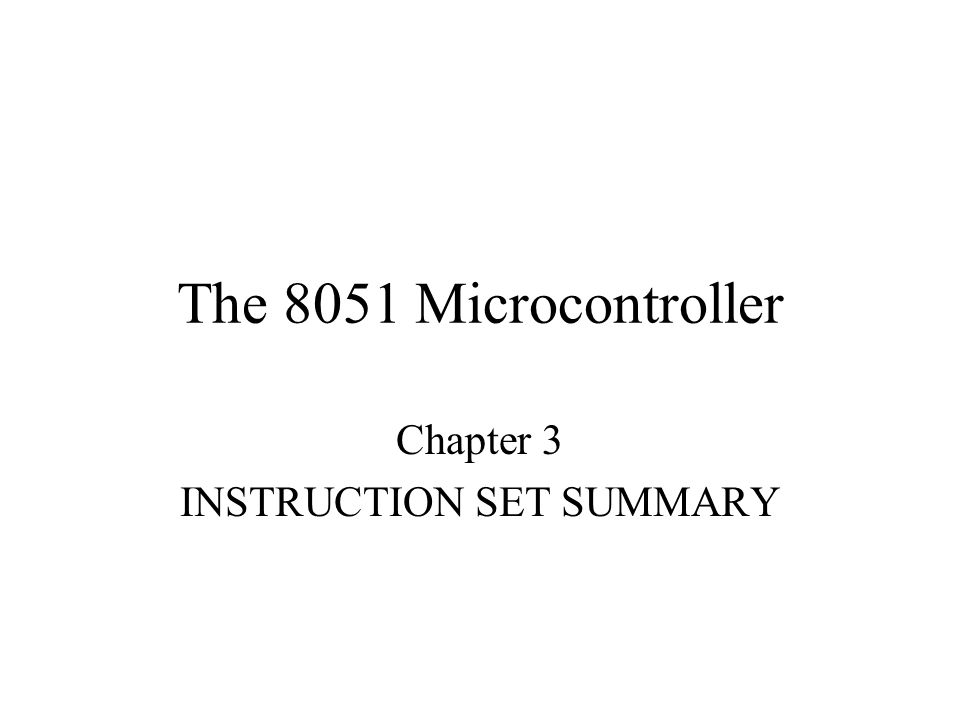 Chapter 3 INSTRUCTION SET SUMMARY