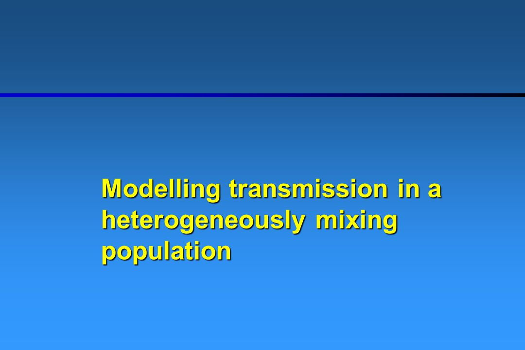 Modelling transmission in a