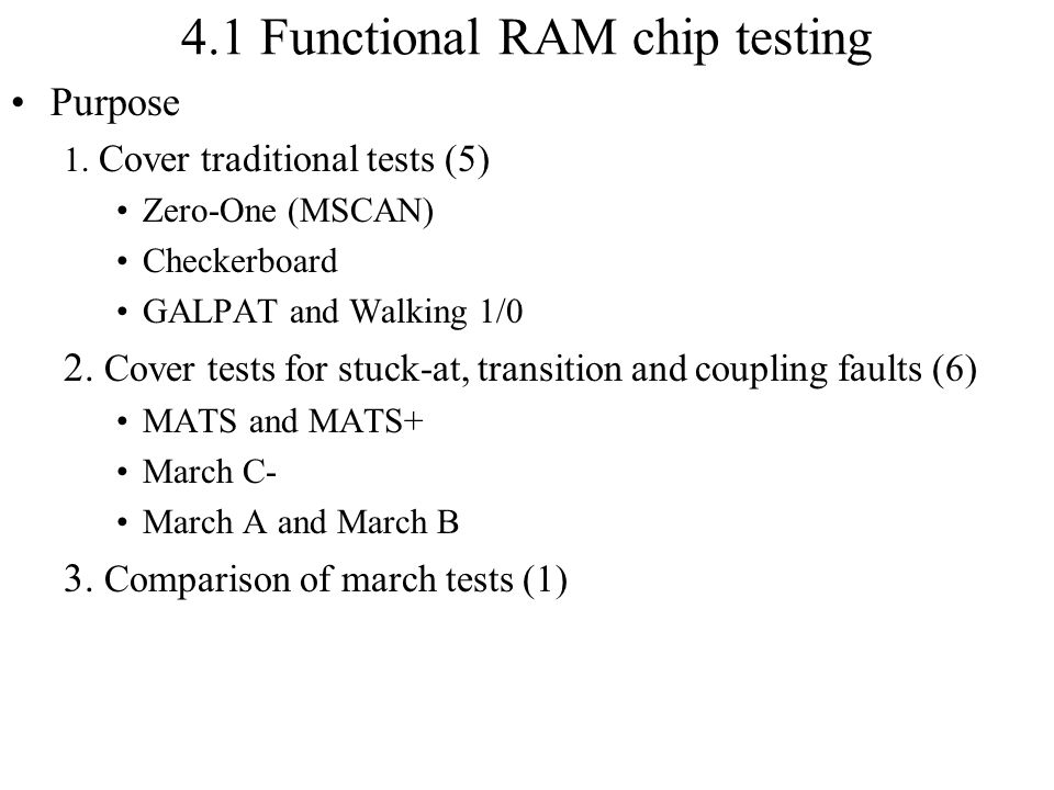 4.1 Functional RAM chip testing