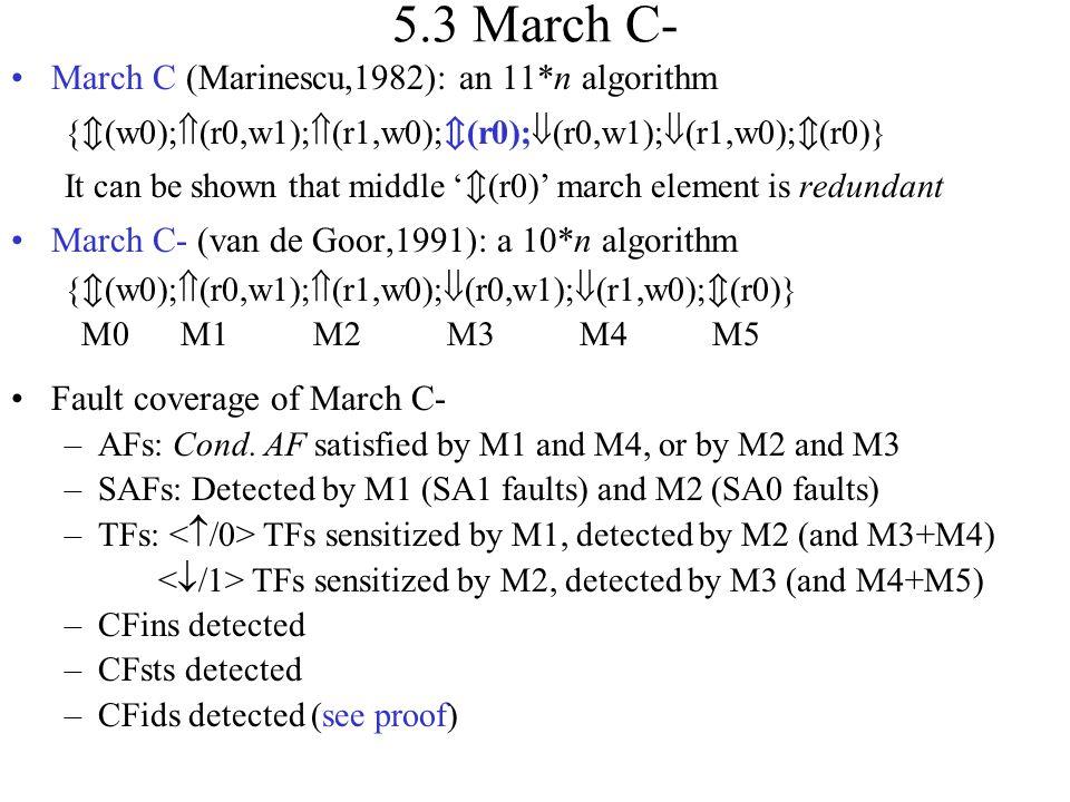 5.3 March C- March C (Marinescu,1982): an 11*n algorithm