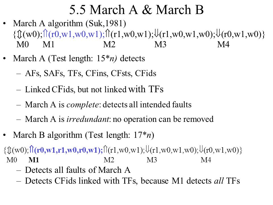 5.5 March A & March B March A algorithm (Suk,1981) M0 M1 M2 M3 M4