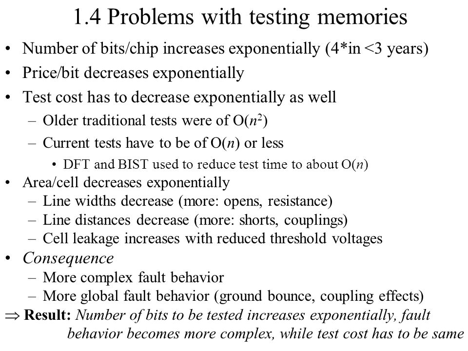 1.4 Problems with testing memories