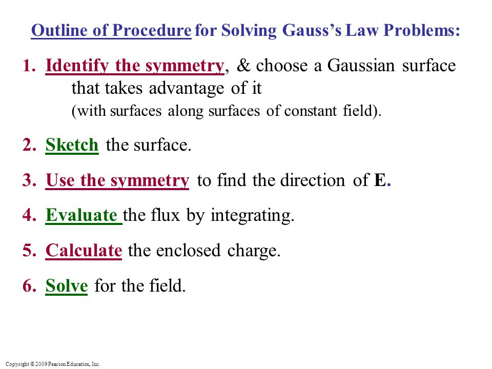 Outline of Procedure for Solving Gauss's Law Problems: