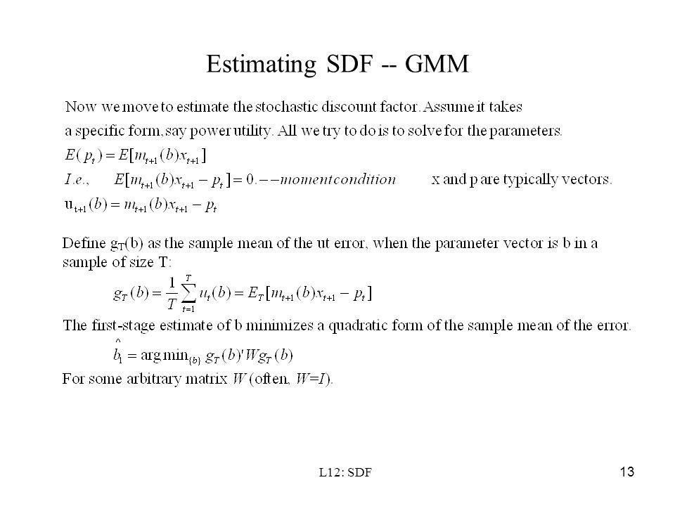 Estimating SDF -- GMM L12: SDF