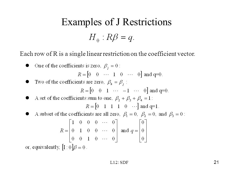 Examples of J Restrictions