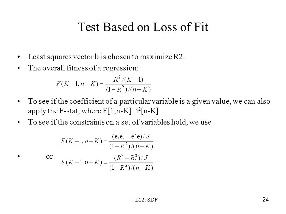 Test Based on Loss of Fit