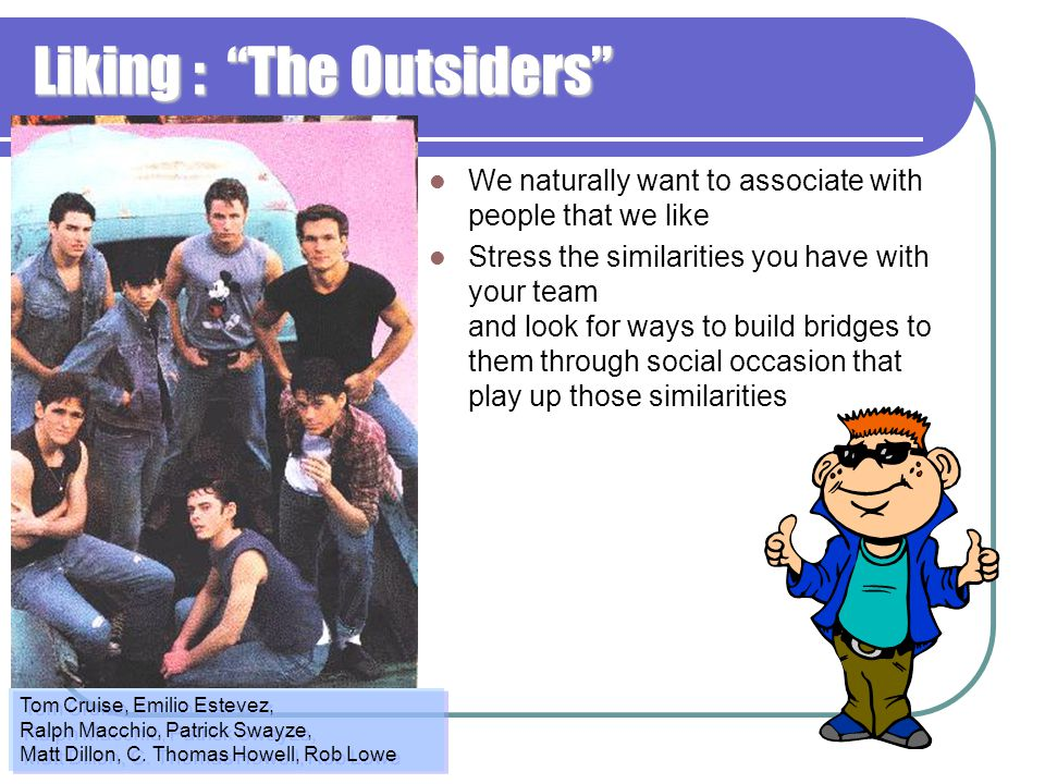 Liking : The Outsiders