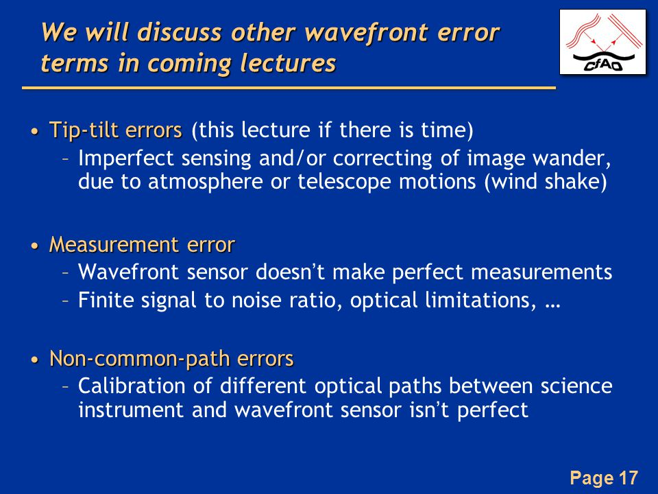 We will discuss other wavefront error terms in coming lectures