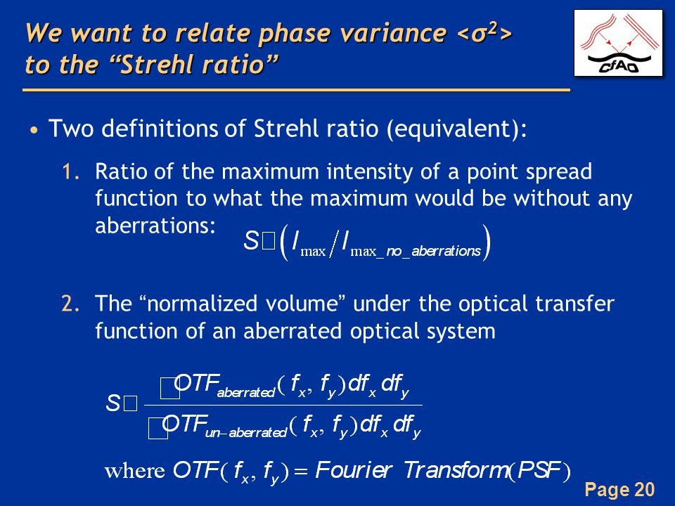We want to relate phase variance <σ2> to the Strehl ratio