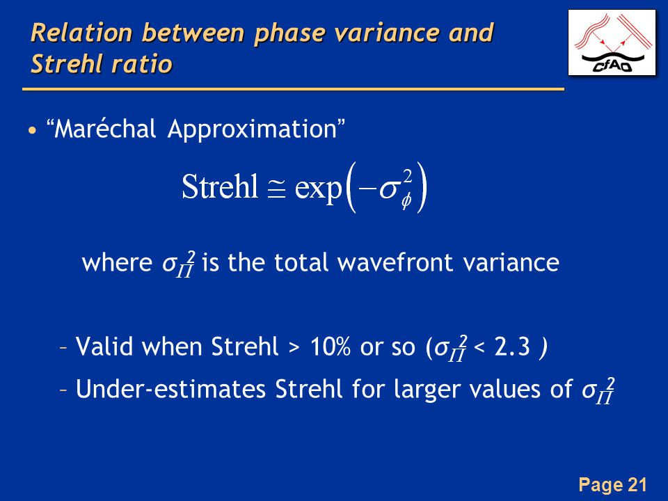 Relation between phase variance and Strehl ratio