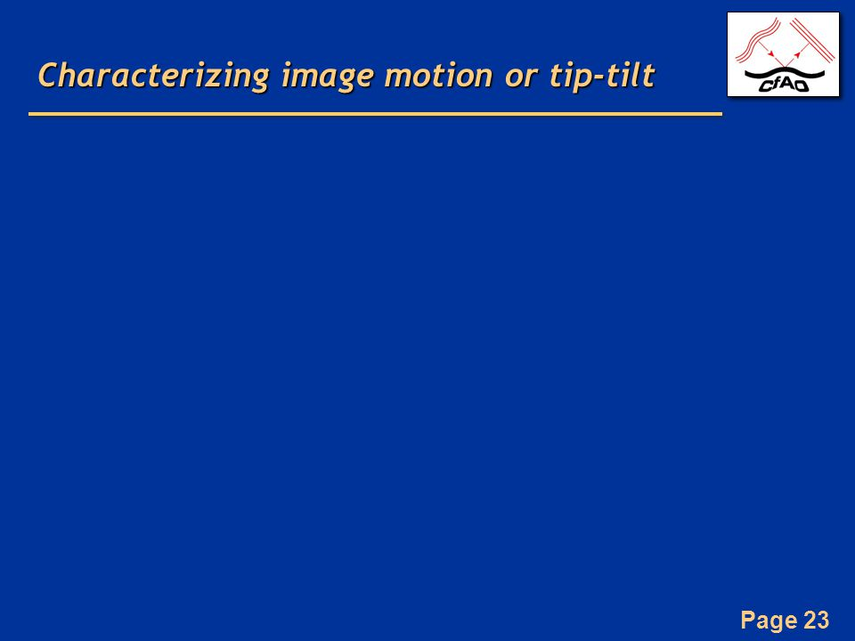 Characterizing image motion or tip-tilt