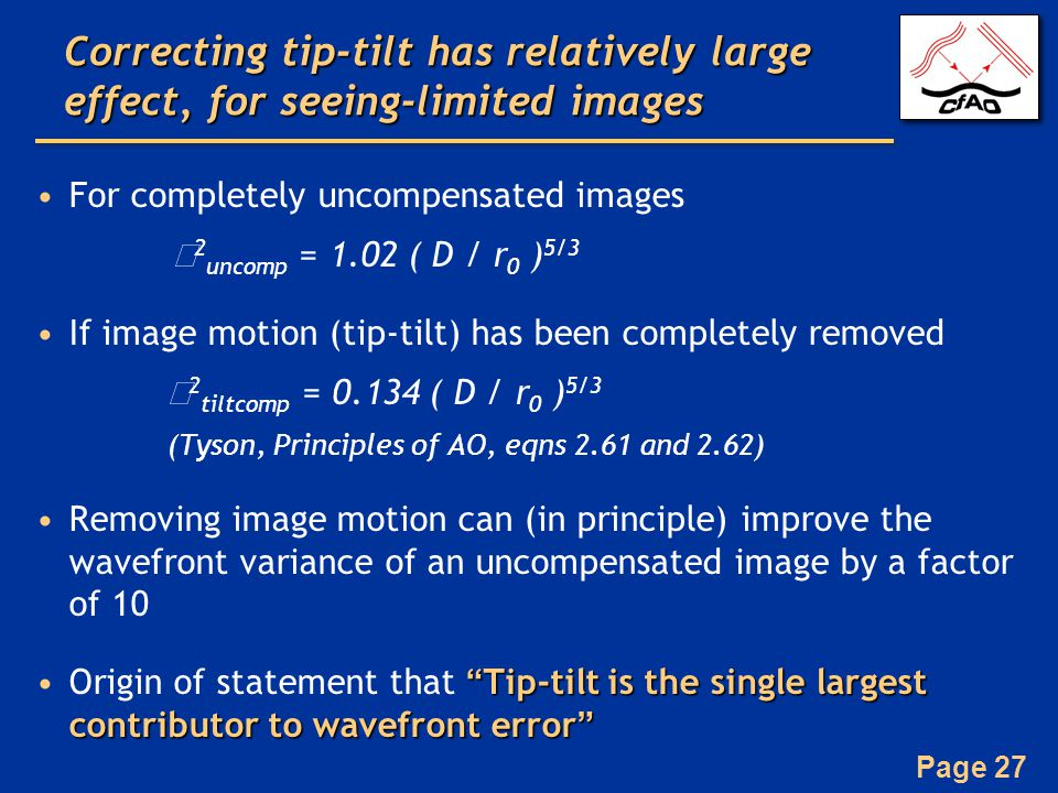 Correcting tip-tilt has relatively large effect, for seeing-limited images