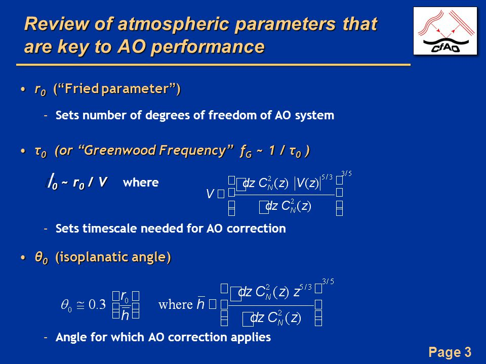 Review of atmospheric parameters that are key to AO performance