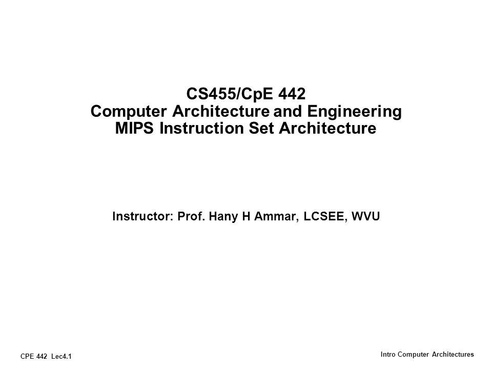 Instructor: Prof. Hany H Ammar, LCSEE, WVU