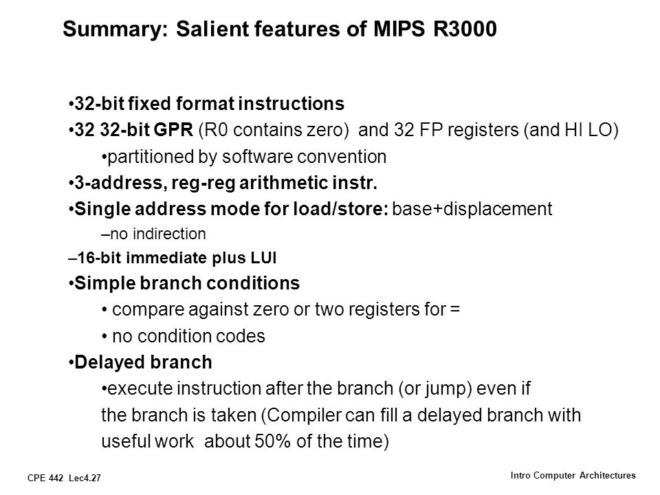 Summary: Salient features of MIPS R3000