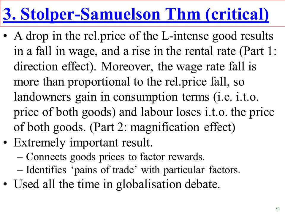 3. Stolper-Samuelson Thm (critical)