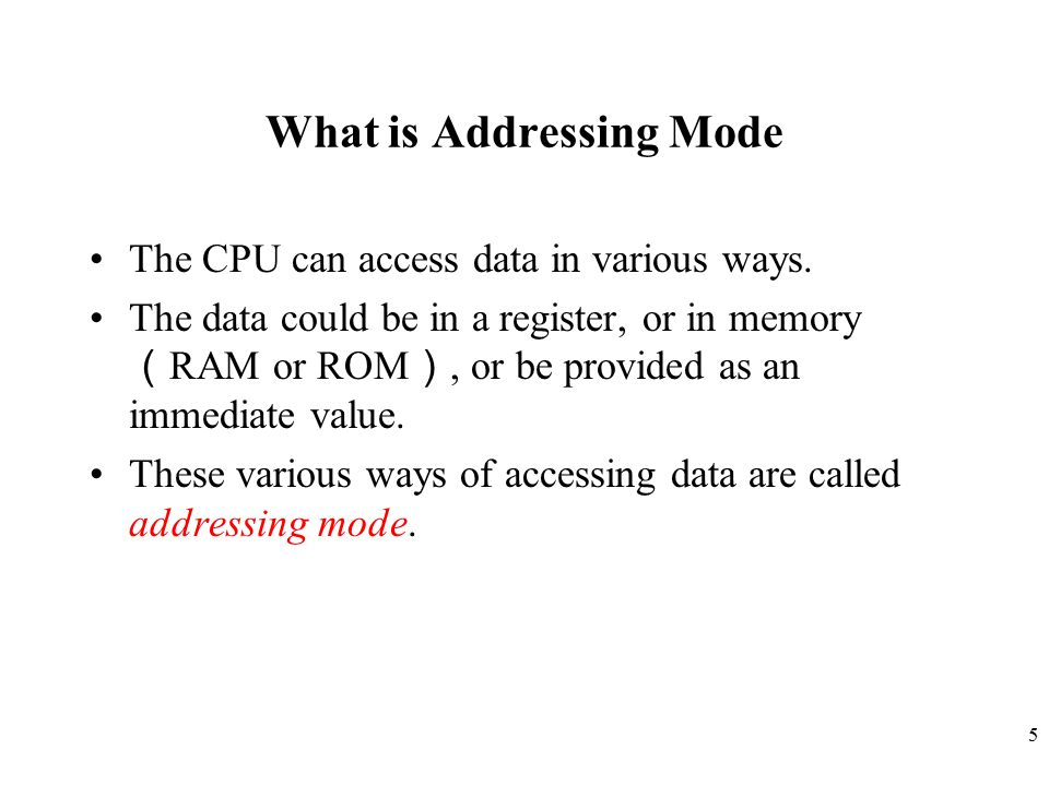 What is Addressing Mode