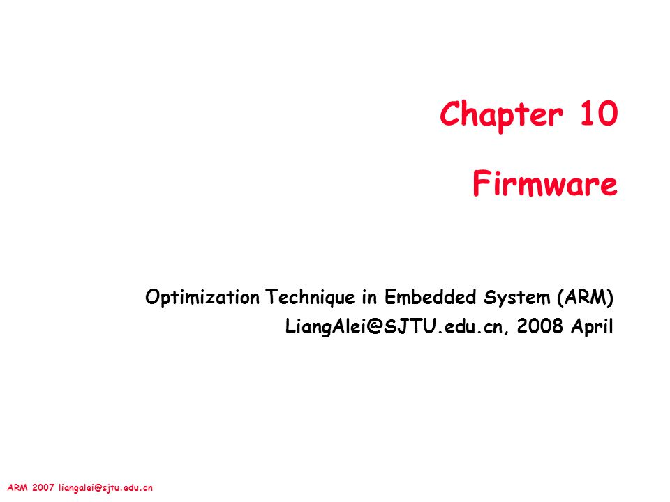 Chapter 10 Firmware Optimization Technique in Embedded System (ARM)