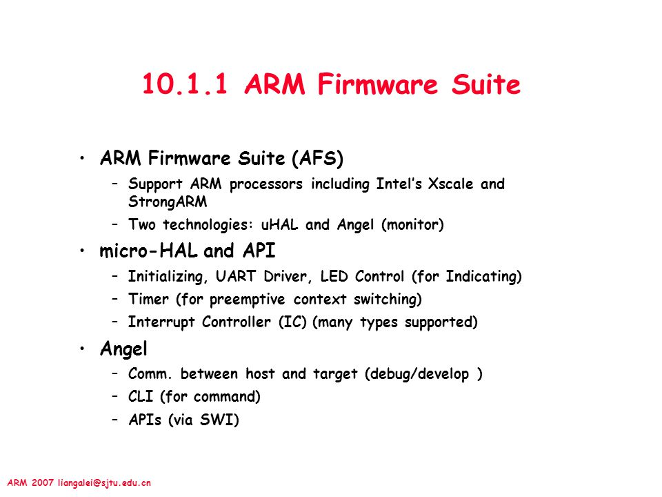 10.1.1 ARM Firmware Suite ARM Firmware Suite (AFS) micro-HAL and API