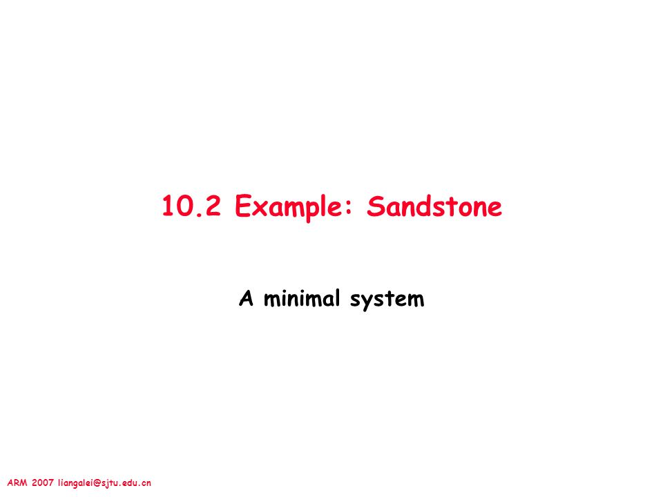 10.2 Example: Sandstone A minimal system