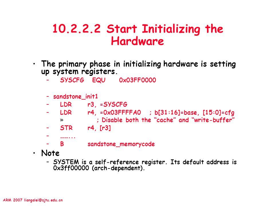 10.2.2.2 Start Initializing the Hardware