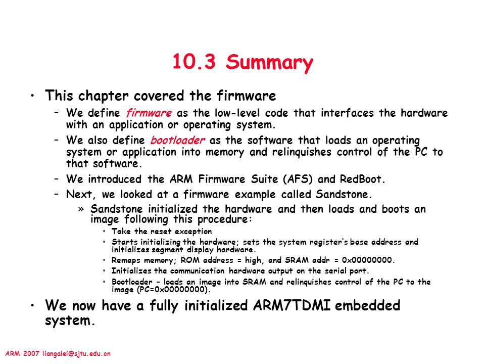 10.3 Summary This chapter covered the firmware