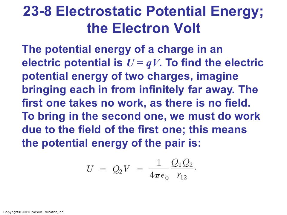 23-8 Electrostatic Potential Energy; the Electron Volt