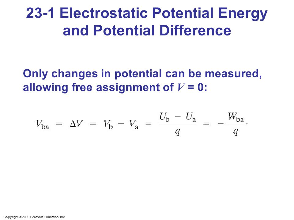 23-1 Electrostatic Potential Energy and Potential Difference