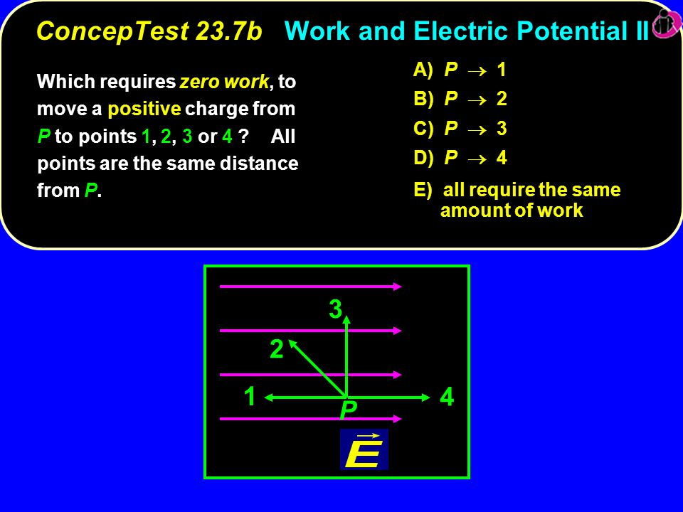 ConcepTest 23.7b Work and Electric Potential II