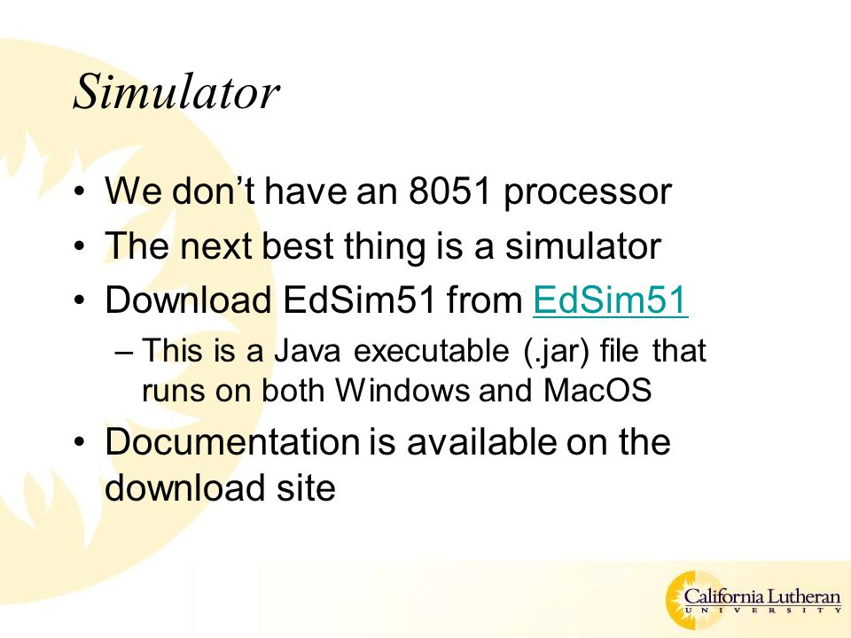Simulator We don't have an 8051 processor