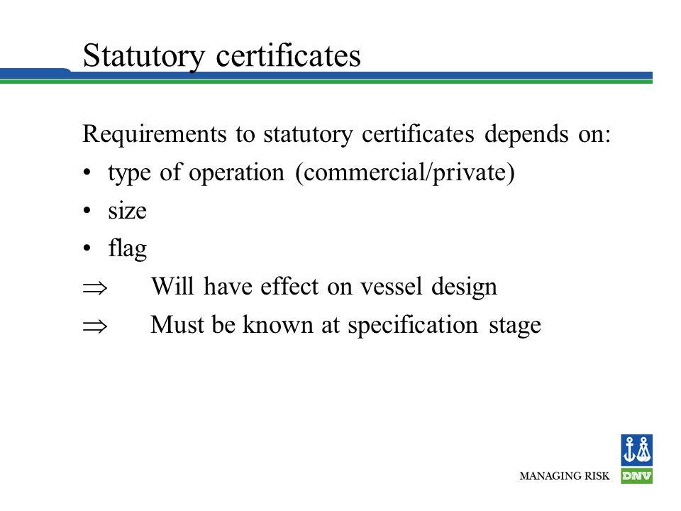 Statutory certificates