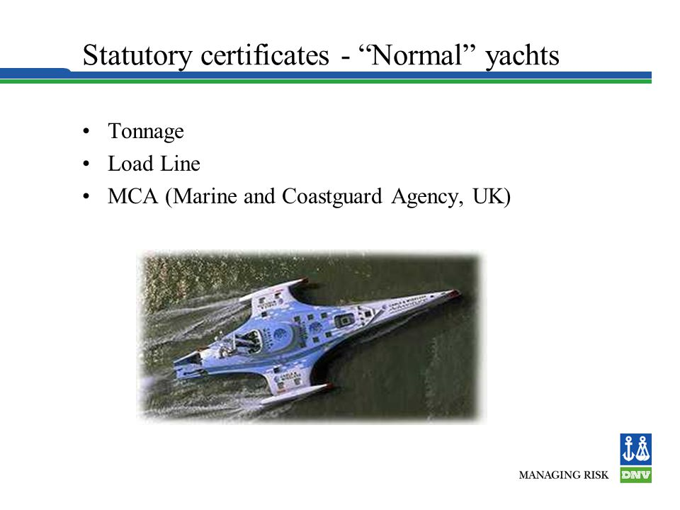 Statutory certificates - Normal yachts