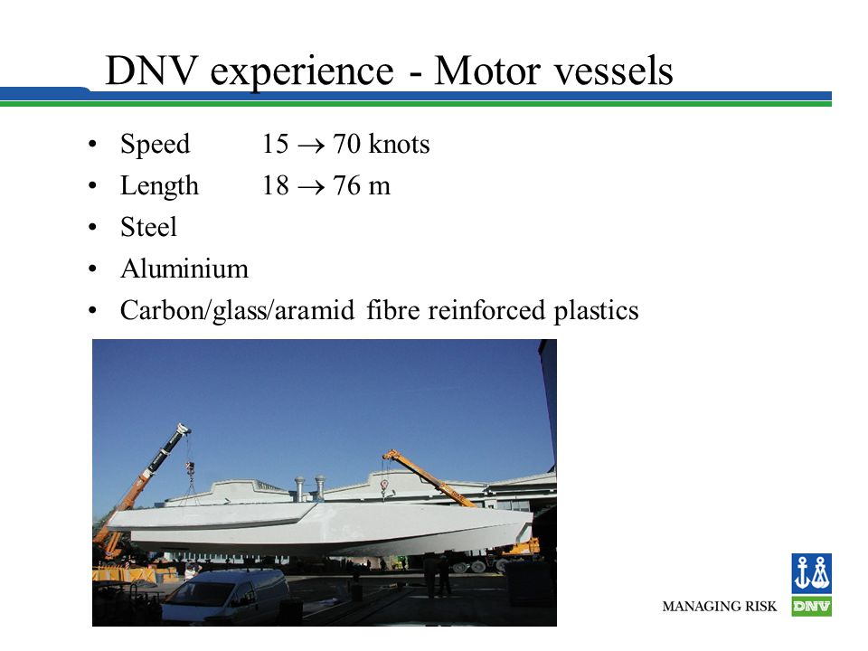 DNV experience - Motor vessels