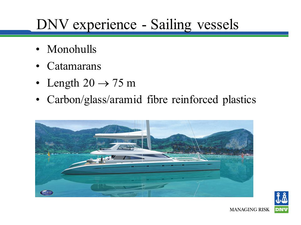 DNV experience - Sailing vessels