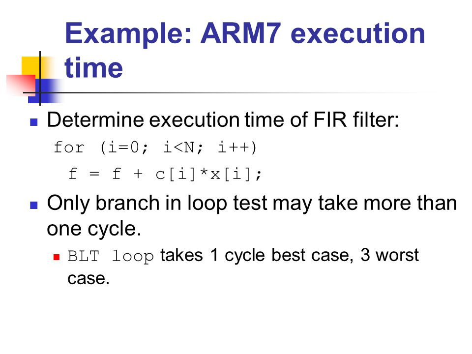 Example: ARM7 execution time