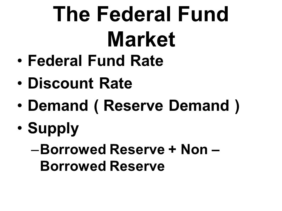 The Federal Fund Market