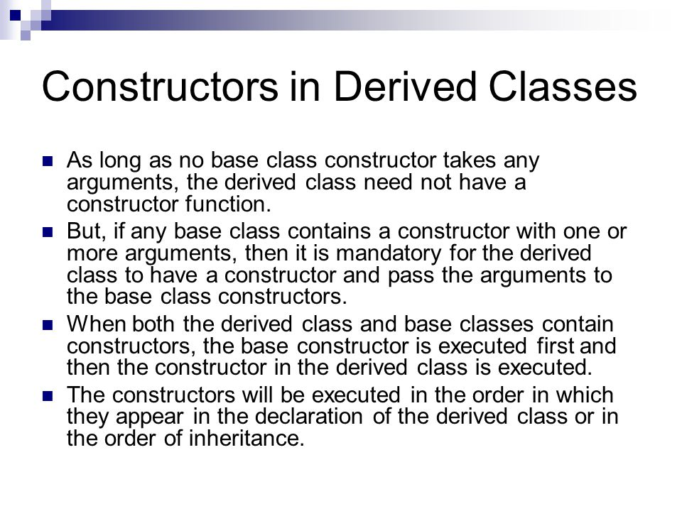 Constructors in Derived Classes