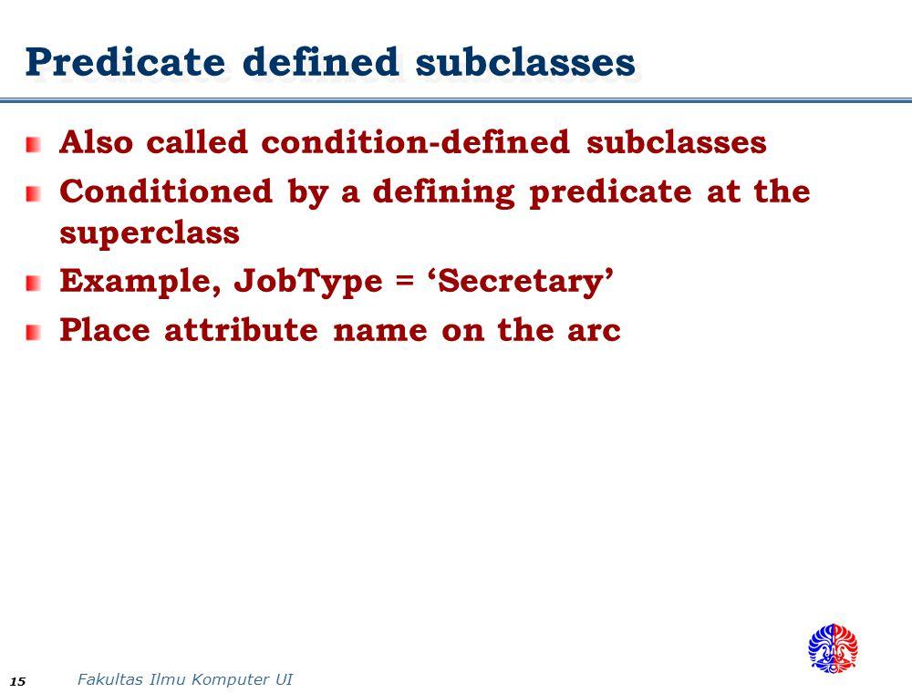 Predicate defined subclasses