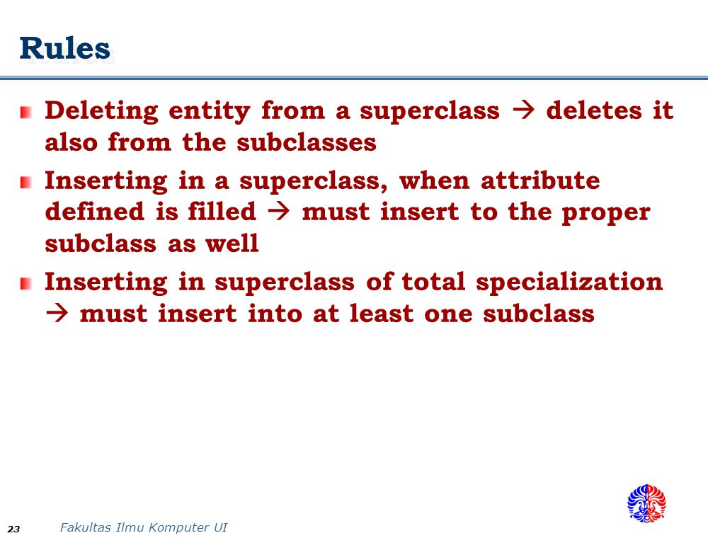Rules Deleting entity from a superclass  deletes it also from the subclasses.