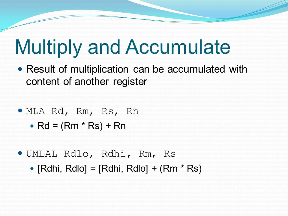 Multiply and Accumulate