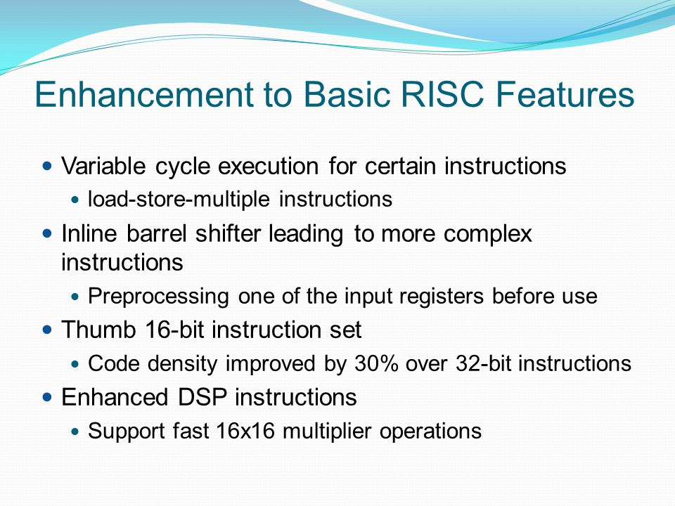 Enhancement to Basic RISC Features