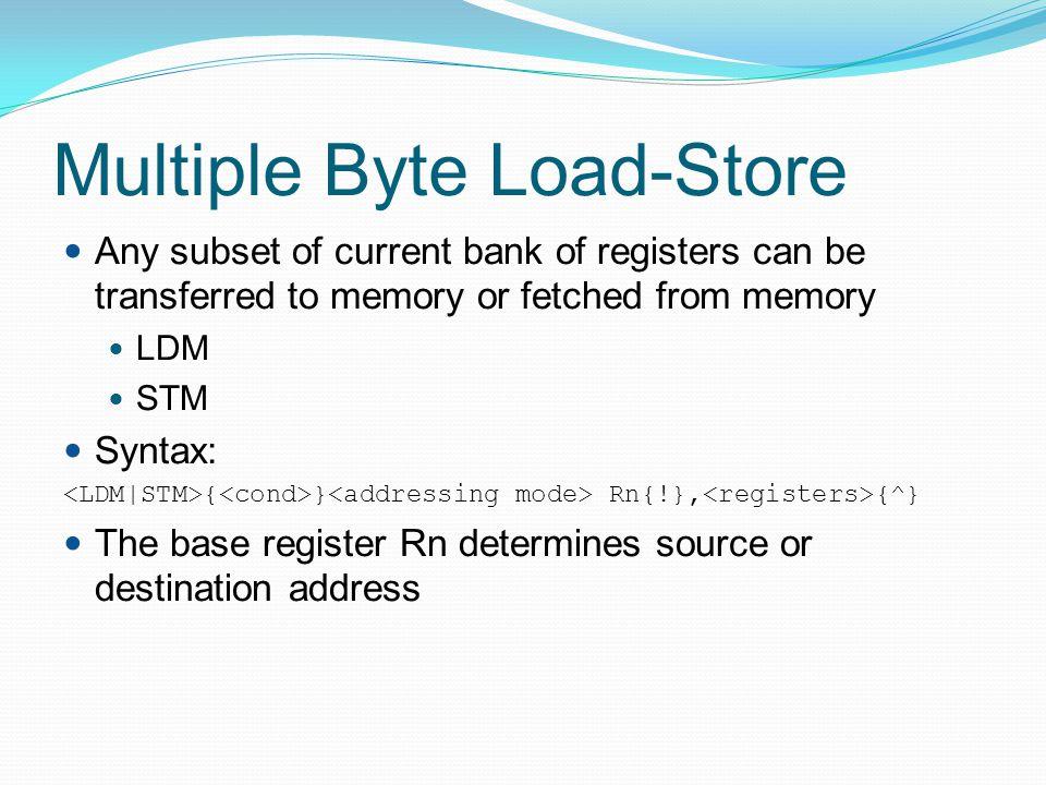 Multiple Byte Load-Store